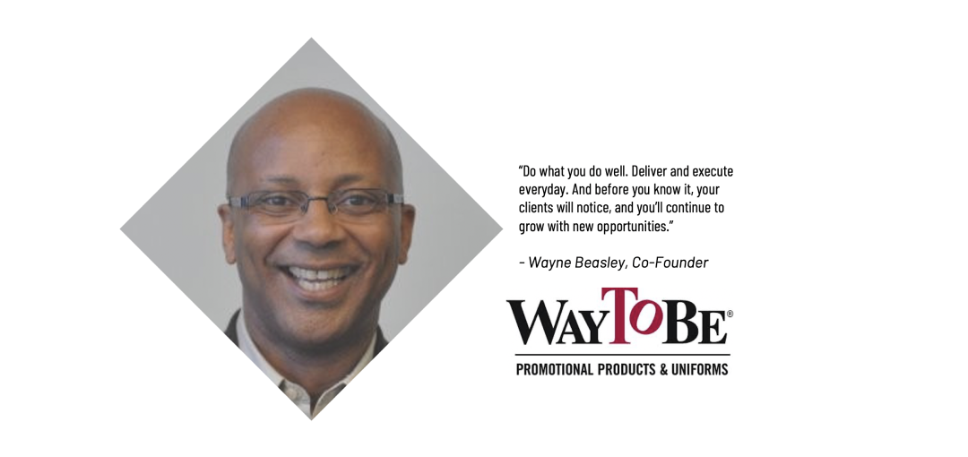 From a Duffle Bag to the Golden Arches:  How Wayne Beasley Built WayToBe into a Thriving Enterprise